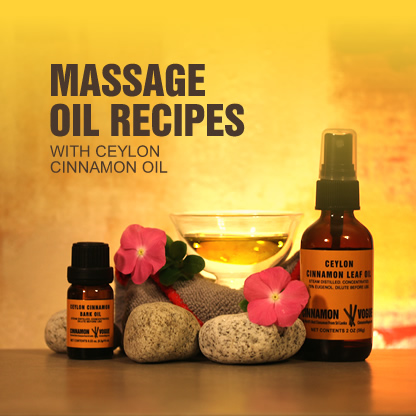 Cinnamon Oil Massage Recipes Cinnamon Vogue
